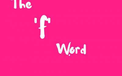 The 'F' Word